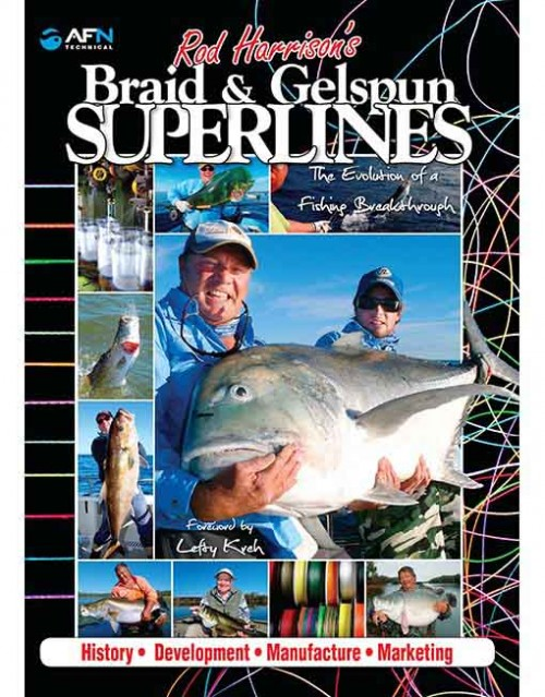 ROD HARRISON'S BRAID AND GELSPUN SUPERLINES
