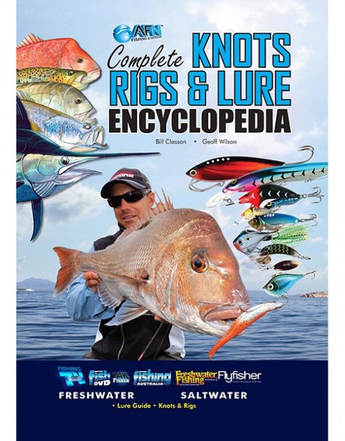 Complete Knots Rigs and Lures Encyclopedia