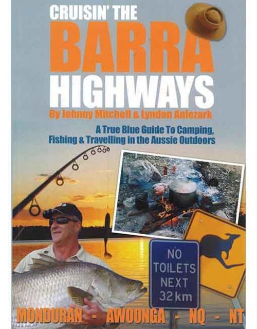 Cruisin the Barra Highway