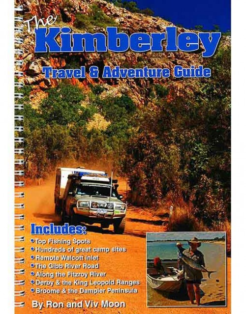 KIMBERLEY TRAVEL AND ADVENTURE GUIDE