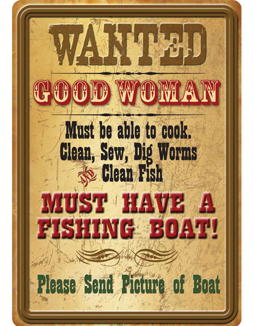 wanted good woman sign