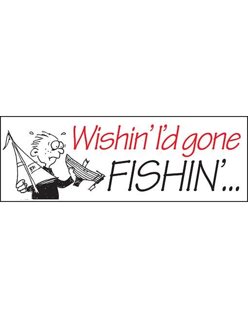 Wishin I'd gone fishin