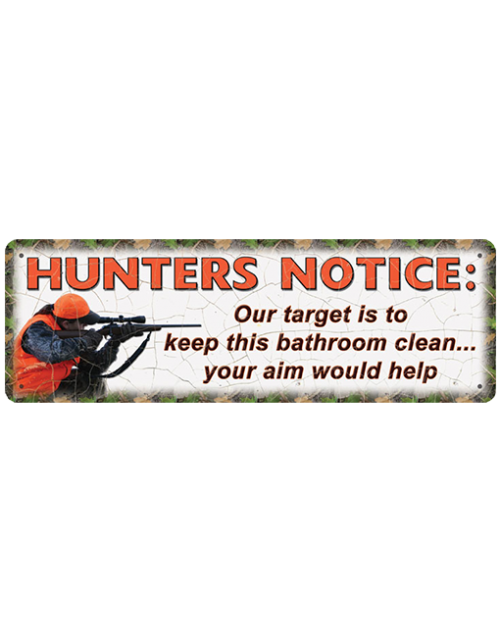 Rivers Edge Small Tin Sign Hunters Notice